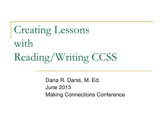 Creating Lessons  with  Reading/Writing CCSS
