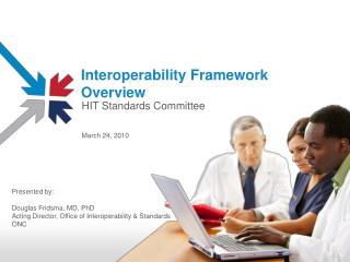 Interoperability Framework Overview