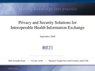 Privacy and Security Solutions for Interoperable Health Information Exchange  September 2006