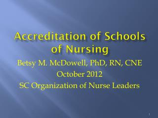 Accreditation of Schools of Nursing