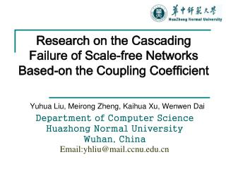 Research on the Cascading Failure of Scale-free Networks Based-on the Coupling Coefficient