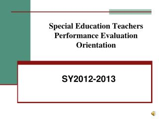 Special Education Teachers Performance Evaluation Orientation