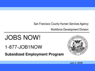 San Francisco County Human Services Agency Workforce Development Division