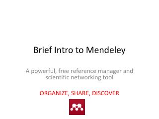 Brief Intro to Mendeley