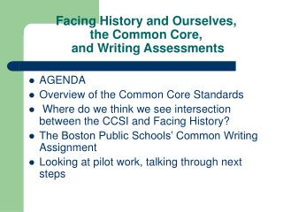 Facing History and Ourselves,  the Common Core,  and Writing Assessments