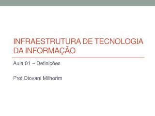 Infraestrutura de tecnologia da informação