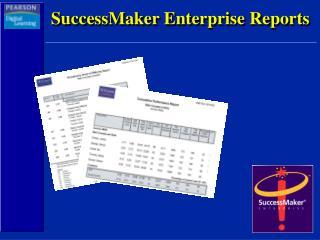 SuccessMaker Enterprise Reports