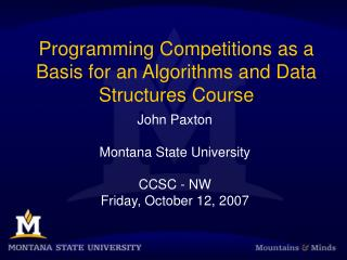 Programming Competitions as a Basis for an Algorithms and Data Structures Course