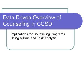 Data Driven Overview of Counseling in CCSD