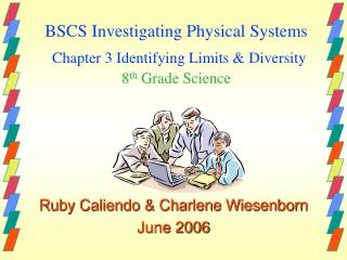 BSCS Investigating Physical Systems Chapter 3 Identifying Limits & Diversity 8 th  Grade Science