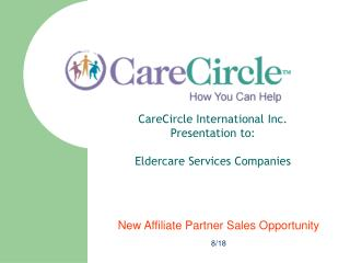 CareCircle International Inc.  Presentation to: Eldercare Services Companies