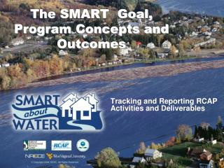 The SMART  Goal, Program Concepts and Outcomes