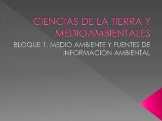 CIENCIAS DE LA TIERRA Y MEDIOAMBIENTALES