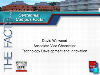 David Winwood Associate Vice Chancellor Technology Development and Innovation