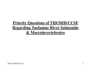 Priority Questions of TID/MID/CCSF Regarding Tuolumne River Salmonids & Macroinvertebrates