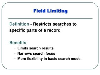 Field Limiting