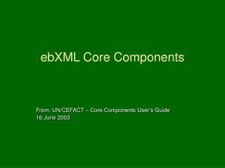 ebXML Core Components