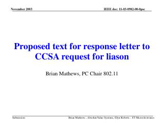 Proposed text for response letter to CCSA request for liason