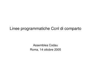 Linee programmatiche Ccnl di comparto