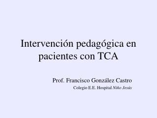 Intervención pedagógica en pacientes con TCA