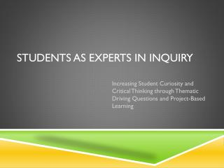 Students as experts in Inquiry