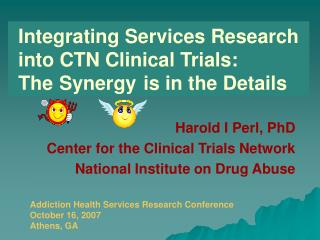 Integrating Services Research into CTN Clinical Trials: The     Devil     is in the Details