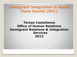 Immigrant integration in Santa Clara County (SCC)