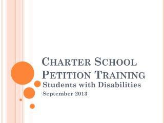 Charter School Petition Training
