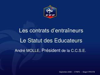 Les contrats d'entraîneurs Le Statut des Educateurs