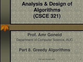 Analysis & Design of Algorithms (CSCE  321)