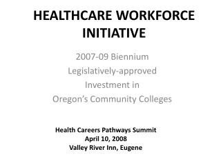 HEALTHCARE WORKFORCE INITIATIVE