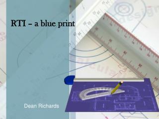 RTI � a blue print