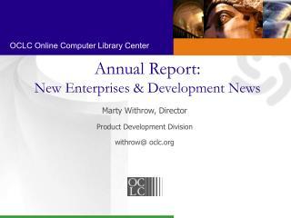 Annual Report: New Enterprises & Development News
