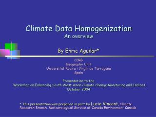 Climate Data Homogenization An overview
