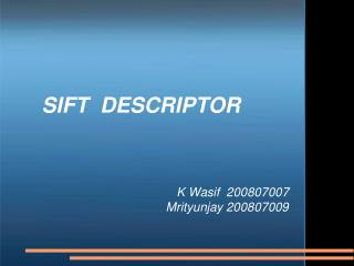 SIFT  DESCRIPTOR