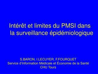 S.BARON, I.LECUYER, F.FOURQUET Service d'Information Médicale et Économie de la Santé CHU Tours