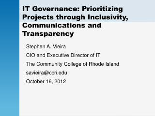 IT Governance: Prioritizing Projects through Inclusivity, Communications and Transparency
