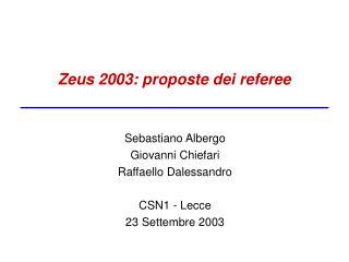 Zeus 2003: proposte dei referee