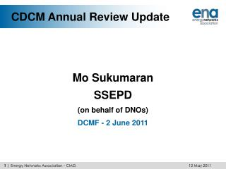 CDCM Annual Review Update