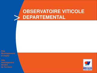 OBSERVATOIRE VITICOLE DEPARTEMENTAL