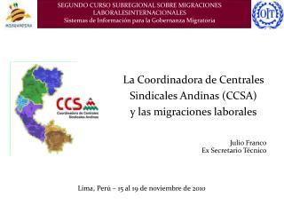 La Coordinadora de Centrales Sindicales Andinas (CCSA) y las migraciones laborales
