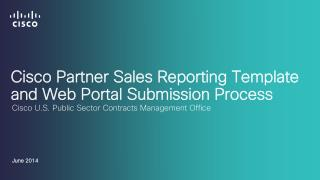 Cisco Partner Sales Reporting Template and  Web Portal Submission Process