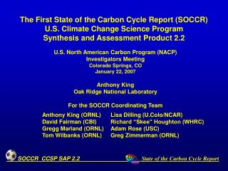 U.S. North American Carbon Program (NACP) Investigators Meeting Colorado Springs, CO