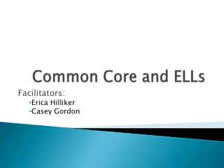 Common Core and ELLs