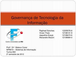 Governan ça de Tecnologia da Informação