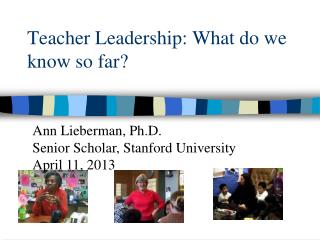 Teacher Leadership: What do we know so far?