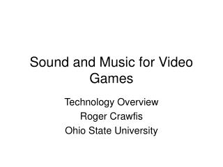 Sound and Music for Video Games