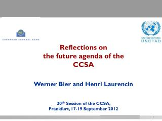 Title of presentation Reflections on the future agenda of the CCSA