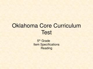 Oklahoma Core Curriculum  Test