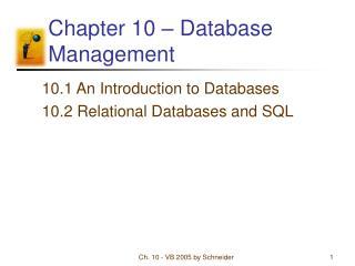 Chapter 10 – Database Management